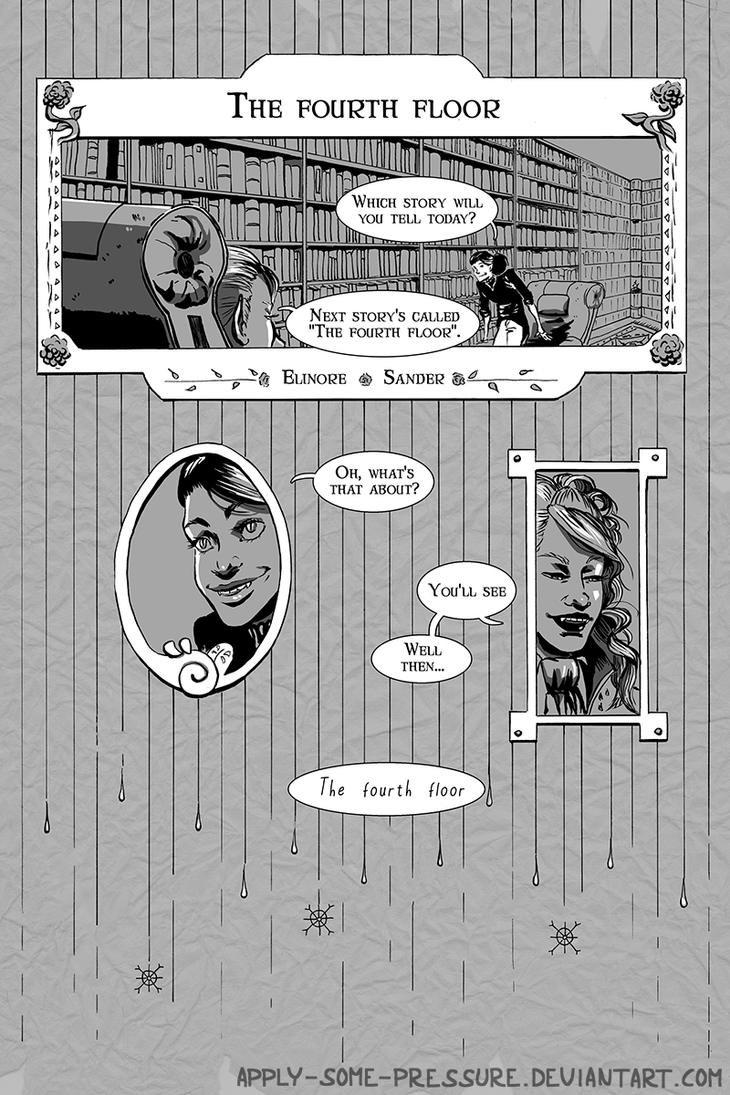 The fourth floor - Page 1 by Apply-Some-Pressure
