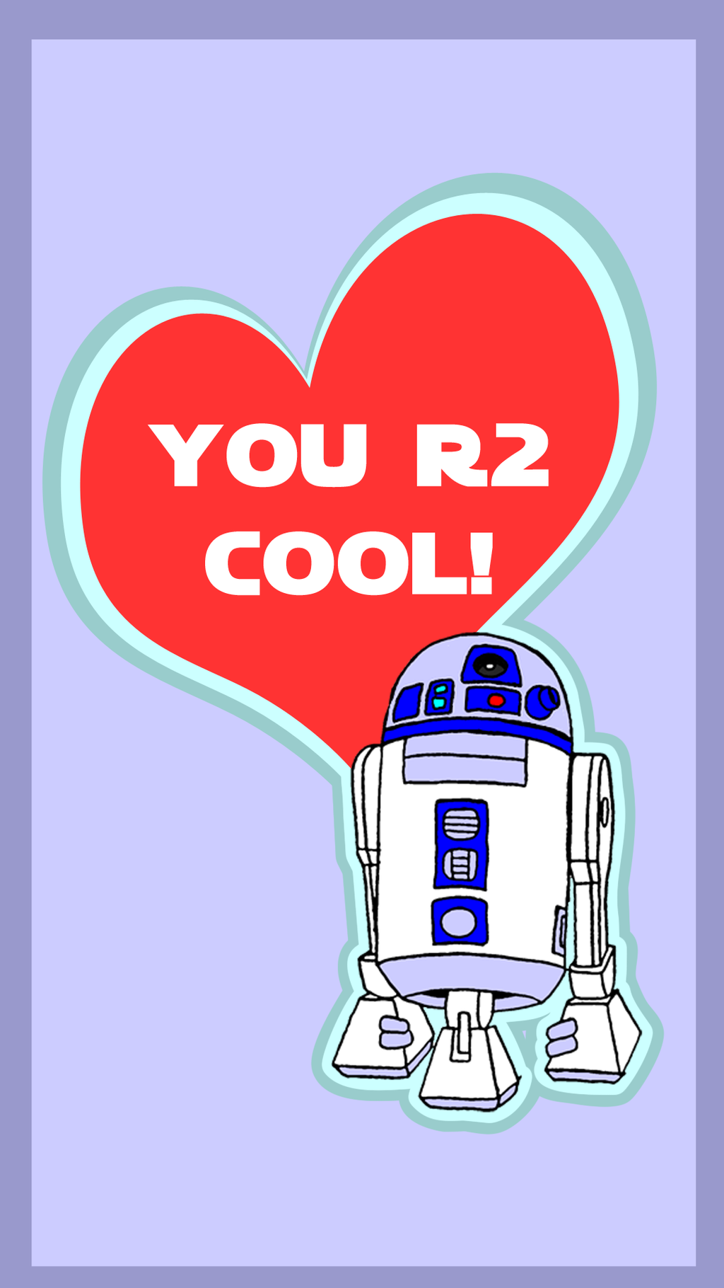 R2-D2 Valentine's Day Card by BennytheBeast