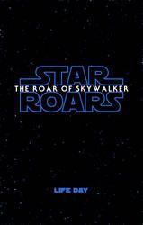 Star Roars : The Roar of Skywalker Teaser Poster by RetroUniverseArt