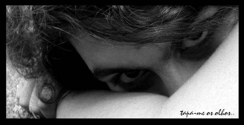 tapa-me.os.olhos by Succumbra