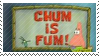 Chum is Fum Stamp by XxXPrincessIzzyXxX