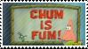 Chum is Fum Stamp by XxXPrincessIzzyXxX
