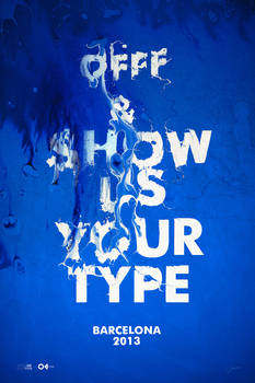 Show us Your Type | OFFF Barcelona 2013