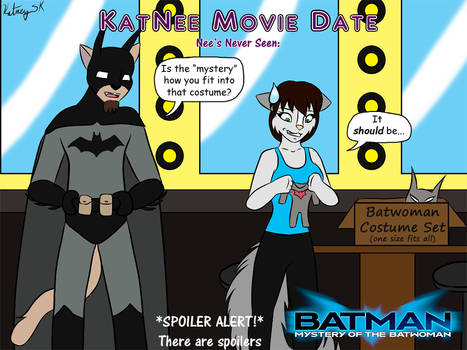 KatNee Movie Date - Batman Mystery of the Batwoman