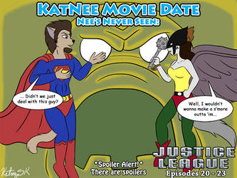 KatNee Movie Date: Justice League Episodes 20 - 23
