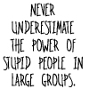 never underestimate by BlueRavenAngel