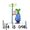 Life is cruel by BlueRavenAngel