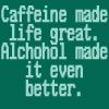 Caffeine and alchohol by BlueRavenAngel