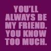 You'll always be my friend by BlueRavenAngel