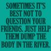 Don't question friends by BlueRavenAngel