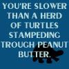 You're slower... by BlueRavenAngel