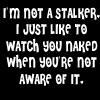 I'm not a stalker by BlueRavenAngel