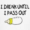 I drink until by BlueRavenAngel