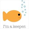I'm a keeper by BlueRavenAngel