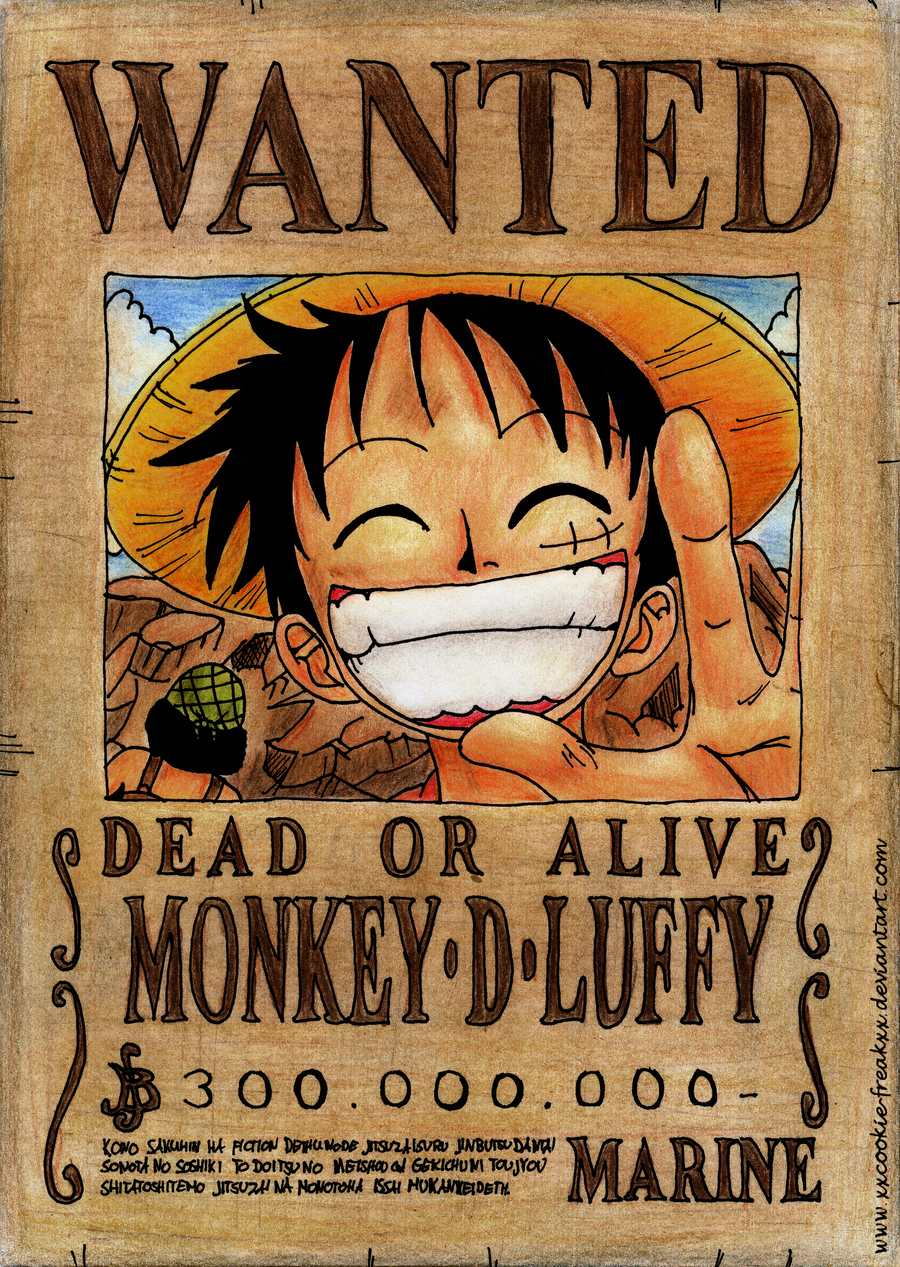 Luffy s Wanted Poster  Traditional  by XxCookie-FreakxXOne Piece Luffy Wanted Posters