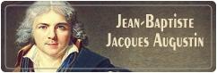 ژان باپتیست ژاک آگوستین | Jean-Baptiste Jacques Augustin