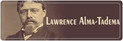 لورنس آلما تادما | Lawrence Alma Tadema