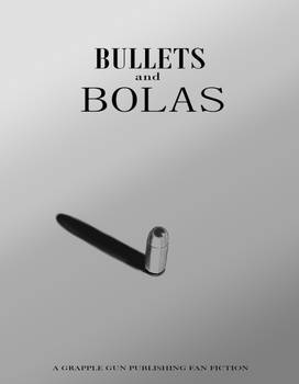 Bullets and Bolas Cover