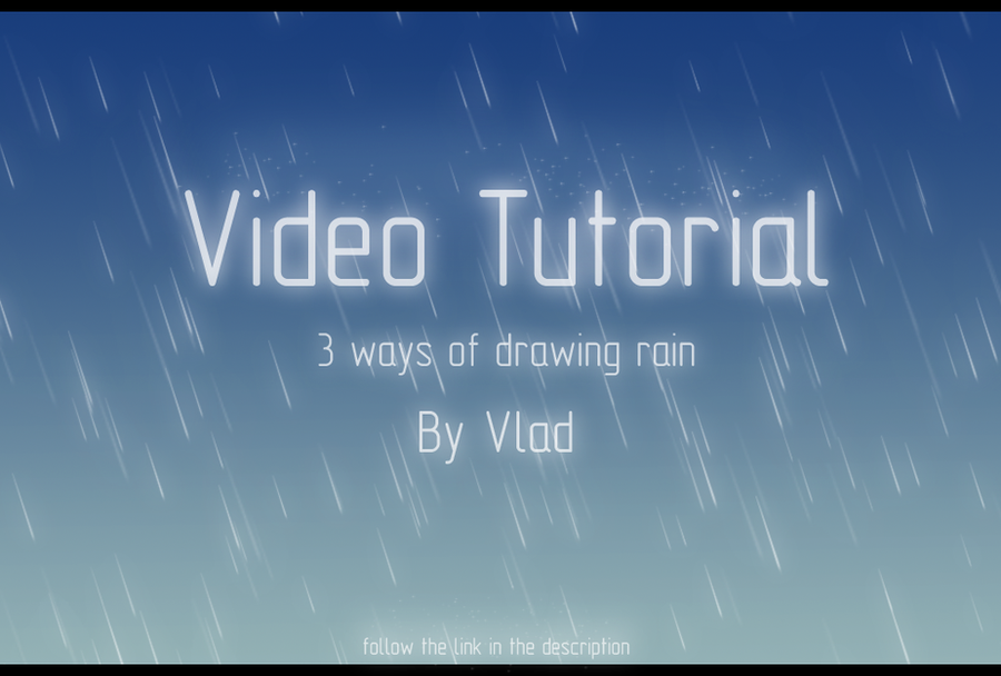 Video tutorial-Rain by DevaPein