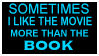 Movie over Book