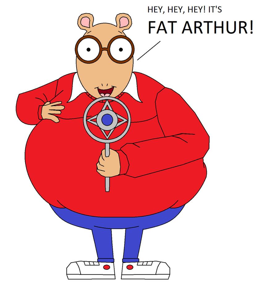 Hey, hey, hey! It's Fat Arthur! by GuiherCharly