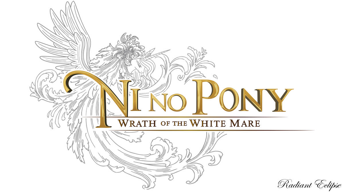 Ni No Pony ~ Wrath Of The White Mare ~ (Original)