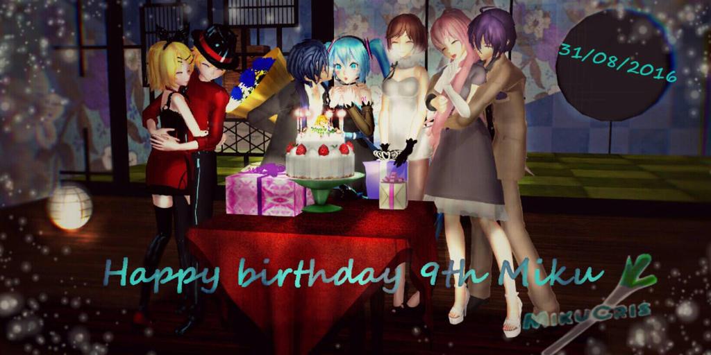 Happy Birthday 9th Miku Hatsune 31/08/2016 by MikuCris