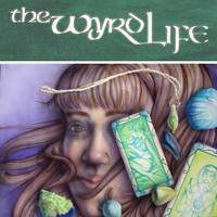 The Wyrd Life by cmrollins