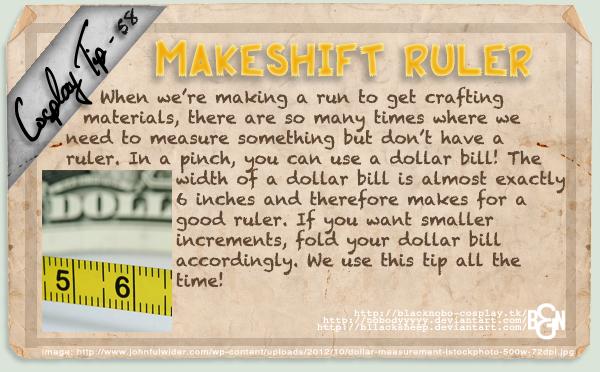 Cosplay Tip 58 - Makeshift Ruler by Bllacksheep