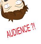 AUDIENCE .. WHA -