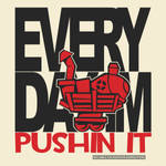 Every Day Im Pushin It - Red