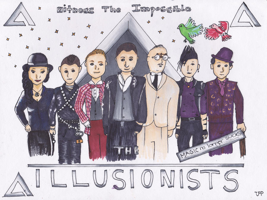 The Illusionists by TigerOtter7