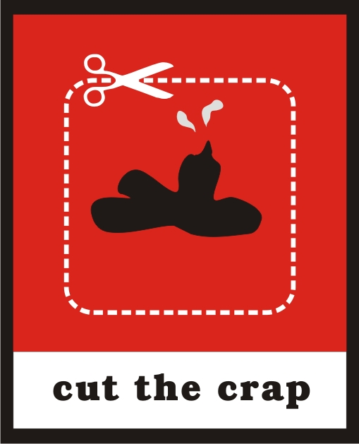 cut the Crap... by propagate on DeviantArt