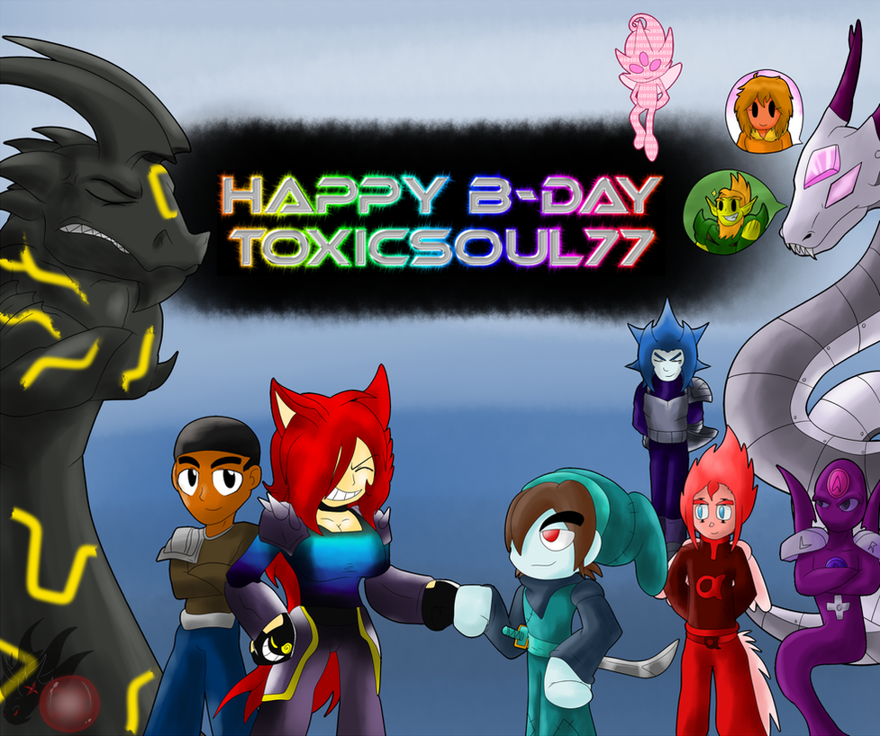 Toxicsoul77 B-day gift 2015 by ColorDrake