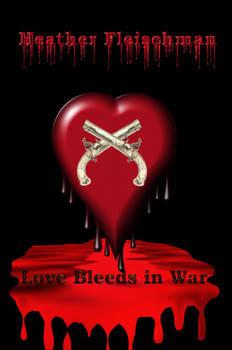 Love Bleeds In War Copy1