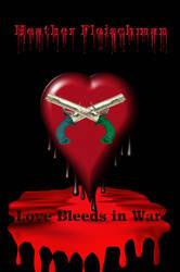 Love Bleeds In War Copy4