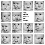The Many Faces of Baby...