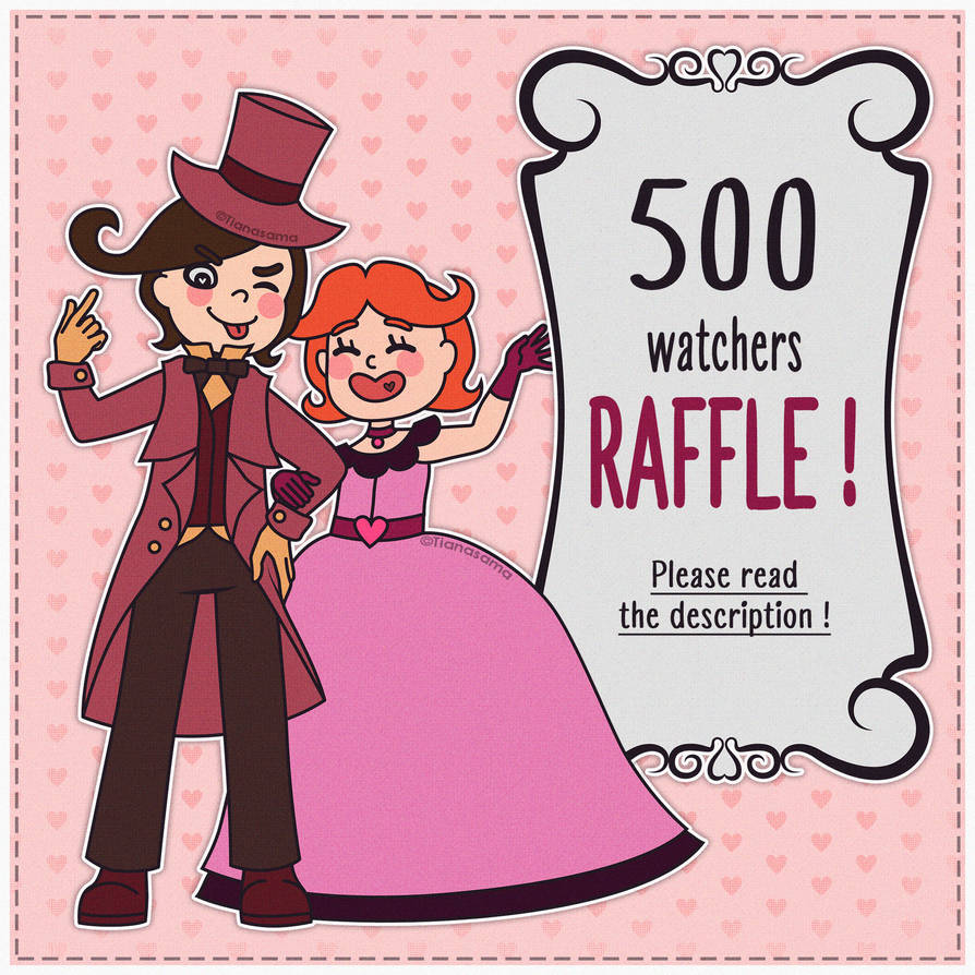 500 Watchers RAFFLE !