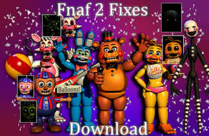 Fnaf 2 Fixes Download [C4D, Blender]