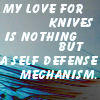 Loving knifes