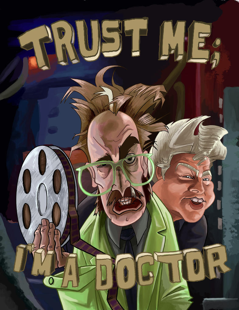 Trust me, I'm a doctor by McGillustrator