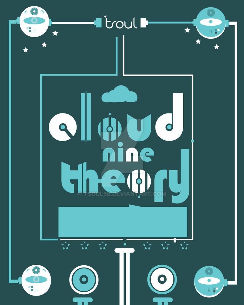 cloud 9 theory by tsoul98