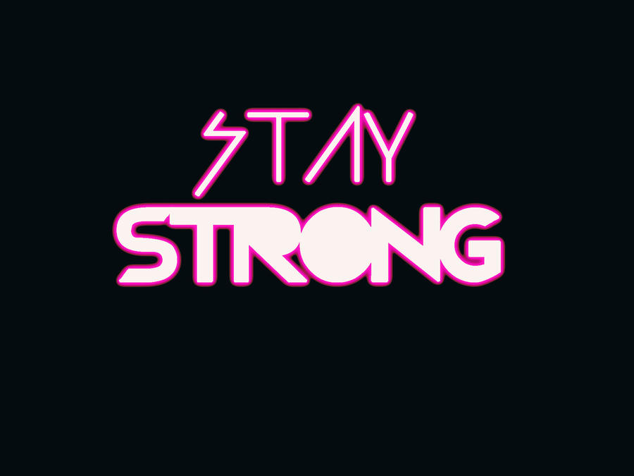 Wallpaper stay strong by luhsmile on deviantart wallpaper stay strong by luhsmile voltagebd Images