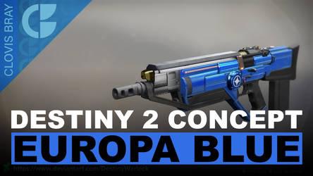 D2 Concept: Europa Blue Timelapse by DestinyWarlock