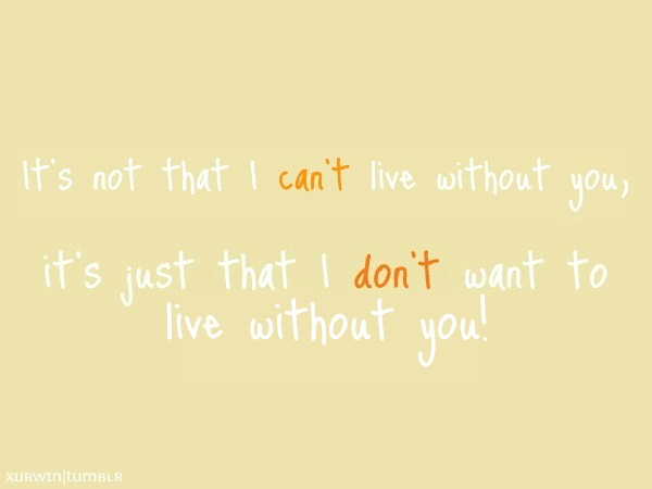 I don want to live without you lyrics