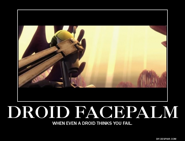 Droid Facepalm by ShadowDragon117