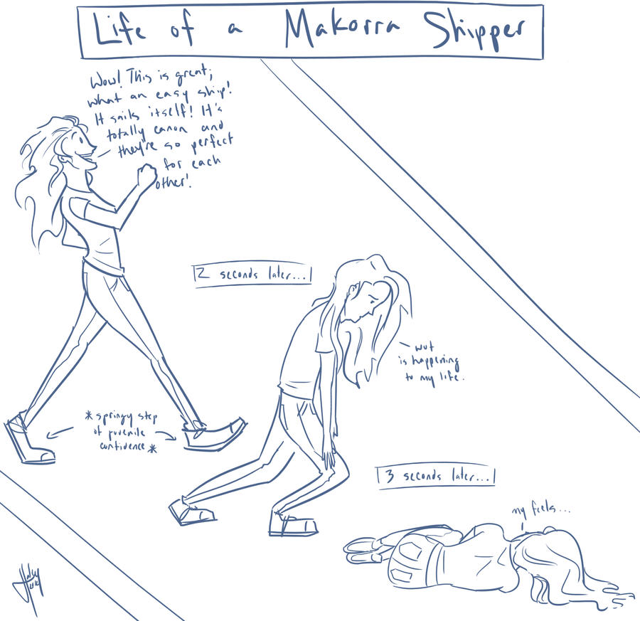 The Life of a Makorra Shipper by blindbandit5