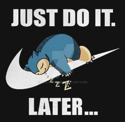Just Do It Later by Tails19950