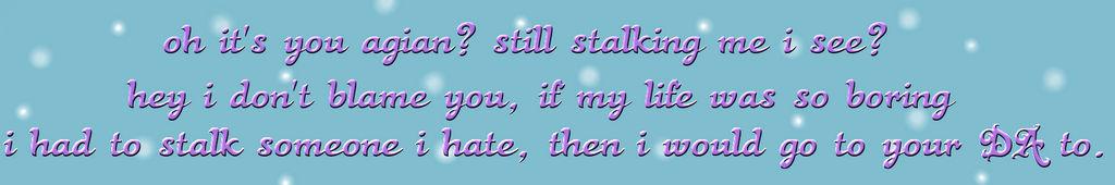 -vent- Stalking