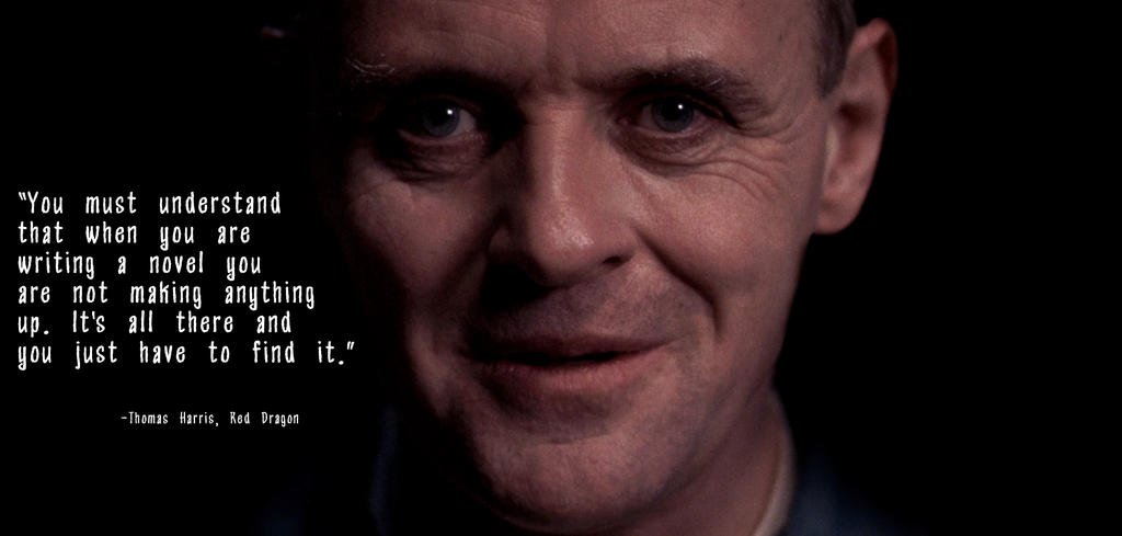 Hannibal Lecter Quote From Red Dragon By NicIsTheDoctor On DeviantArt